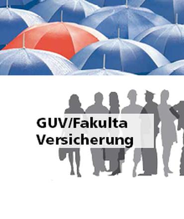 Jetzt GUV/Fakulta versichern!