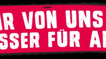 """Banner mit Aufschrift """"Mehr von uns ist besser für alle"""""""