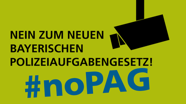 Nein zum neuen bayerischen Polizeiaufgabengesetz!